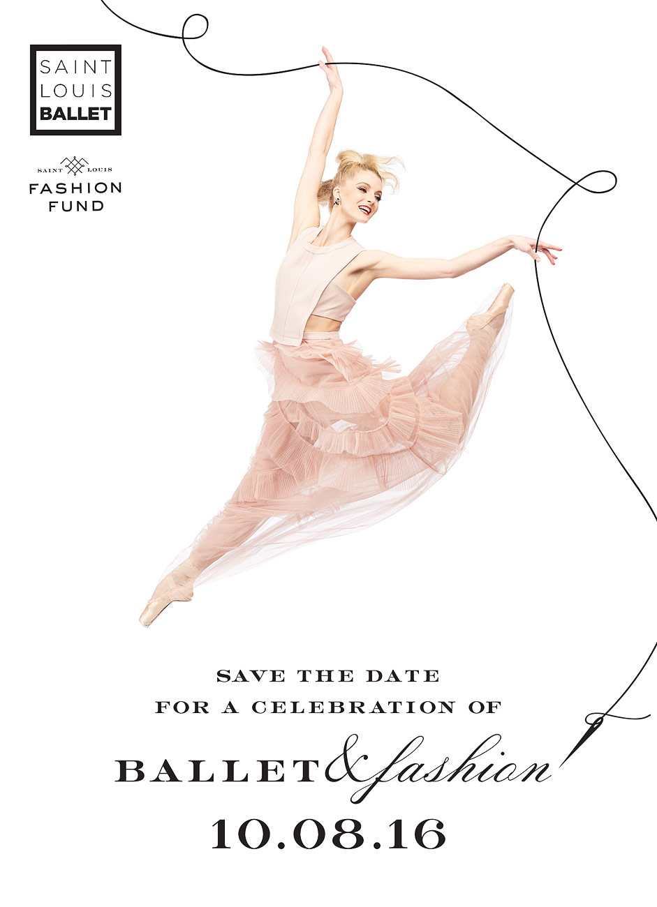 Ballet Fashion Saint Louis Ballet Marketing 2016